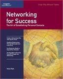 Networking for Success : The Art of Establishing Personal Contacts, Flynn, Nancy, 1560526823