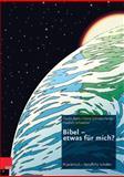 Bibel - Etwas Fur Mich? : Unterrichtsbausteine Fur Berufsbildende Schulen, Märkt, Claudia and Markt, Claudia, 3525776829