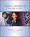 Public Speaking for College and Career, Gregory, Hamilton, 0078036828
