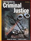 Introduction to Criminal Justice with Student Tutorial CD-ROM (Hardcover), Bohm, Robert M. and Haley, Keith N., 0078276829