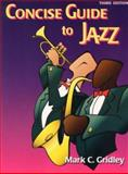 Concise Guide to Jazz, Gridley, 0130886823
