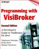 Programming with Visibroker, Vijaykumar Natarajan and Stefan Reich, 0471376825