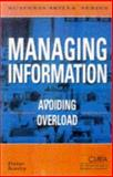 Managing Information : Avoiding Overload, Bentley, Trevor, 0749426829
