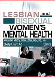 Lesbian and Bisexual Women's Mental Health, Mathy, Robin M. and Kerr, Shelly K., 0789026821