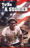 To Be a Soldier, Tom McCourt, 0974156825