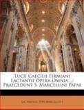 Lucii Caecilii Firmiani Lactantii Opera Omnia, Lactantius and Pope Marcellus, 1144886821