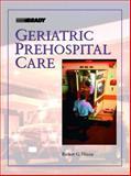 Geriatric Prehospital Care, Nixon, Robert G., 0130186821