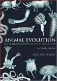 Animal Evolution : Interrelationships of the Living Phyla, Nielsen, Claus, 0198506821