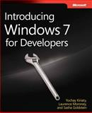 Introducing Windows 7 for Developers, Kiriaty, Yochay et al and Goldshtein, Sasha, 0735626820