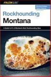 Rockhounding Montana, Montana Hodges and Robert Feldman, 0762736828