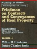 Friedman on Contracts and Conveyances of Real Property, Milton R. Friedman and James Charles Smith, 1402406827