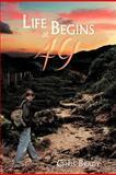 Life Begins At 49, Chris Brady, 1477136827
