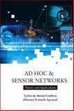 Ad Hoc and Sensor Networks, Carlos De Morais Cordeiro and Dharma Prakash Agrawal, 9812566821