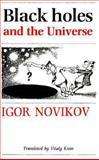 Black Holes and the Universe, Novikov, Igor D., 0521366836