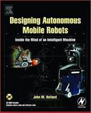 Designing Autonomous Mobile Robots 9780750676830