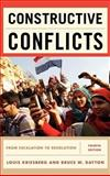 Constructive Conflicts : From Escalation to Resolution, Kriesberg/Dayton, 1442206837