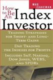 How to Be an Index Investor, Isaacman, Max, 0071356835