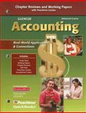 Glencoe Accounting - Chapter Reviews and Working Papers : Real-World Applications and Connections, Advanced Course, Glencoe McGraw-Hill Staff, 0078766834