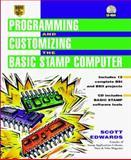Programming and Customizing the BASIC Stamp Computer, Scott Edwards, 0079136834