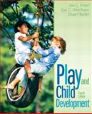 Play and Child Development, Frost, Joe L. and Wortham, Sue C., 0132596830