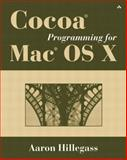 Cocoa Programming for Mac OS X, Hillegass, Aaron, 0201726831