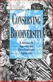 Conserving Biodiversity : A Research Agenda for Development Agencies, National Research Council Staff and Office of International Affairs Staff, 0309046831