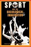 Sport and the Sociological Imagination, Nancy Theberge and Peter Donnelly, 0912646837
