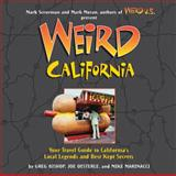 Weird California, Greg Bishop, Joe Oesterle, Mike Marinacci, 1402766831