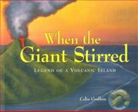 When the Giant Stirred, Celia Godkin, 1550416839