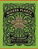 Wicked Plants, Amy Stewart, 1565126831