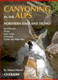 Canyoning in the Alps, Simon Flower, 1852846836