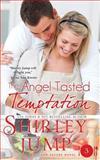 The Angel Tasted Temptation (Print Edition), Shirley Jump, 1937776832