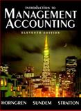 Introduction to Management Accounting Chapter 1-19, Horngren, Charles T., 0132726831