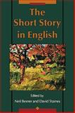 The Short Story in English, Besner, Neil and Staines, David, 0195406834