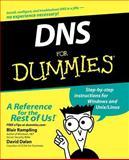 DNS for Dummies, Blair Rampling and David Dalan, 0764516833