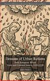 The Demons of Urban Reform : Early European Witch Trials and Criminal Justice, 1430-1530, Stokes, Laura, 1403986835
