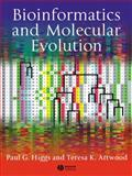 Bioinformatics and Molecular Evolution, Higgs, Paul G. and Attwood, Teresa K., 1405106832