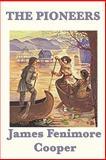 The Pioneers, James Fenimore Cooper, 1617206830