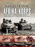 Afrika Korps, Ian Baxter, 1844156834