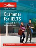 Grammar for IELTS, Fiona Aish and Jo Tomlinson, 0007456832