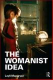 The Womanist Idea 1st Edition