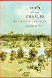 Eden on the Charles, Michael Rawson, 067441683X