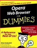 Opera Web Browser for Dummies, Brian Underdahl and Hakon Wium Lie, 0764506838