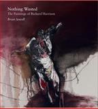 Nothing Wasted, Sewell, Brian, 0856676837