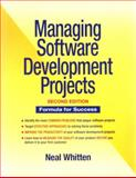 Managing Software Development Projects : Formula for Success, Whitten, Neal, 047107683X