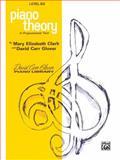 Piano Theory, Mary Elizabeth Clark, 0769236839