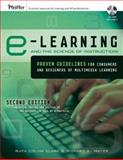 E-Learning and the Science of Instruction : Proven Guidelines for Consumers and Designers of Multimedia Learning, Clark, Ruth Colvin and Mayer, Richard E., 0787986836