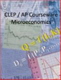 CLEP / AP Courseware - Microeconomics, Perfect Score Software, 097874683X