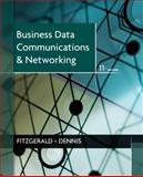 Business Data Communications and Networking, FitzGerald, Jerry, 111808683X