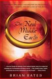 The Real Middle Earth, Brian Bates, 1403966834